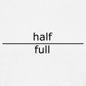 half full (for mugs and bags) - Men's T-Shirt