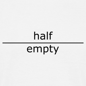 half empty (for mugs and bags) - Men's T-Shirt