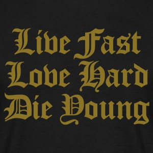 live fast love hard - T-shirt herr
