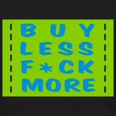 buy less fuck more 2