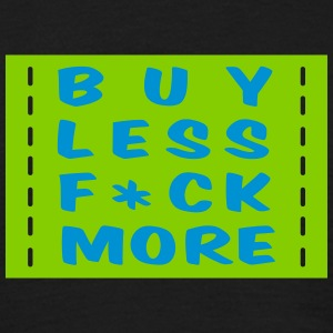 buy less fuck more 2 - T-shirt herr