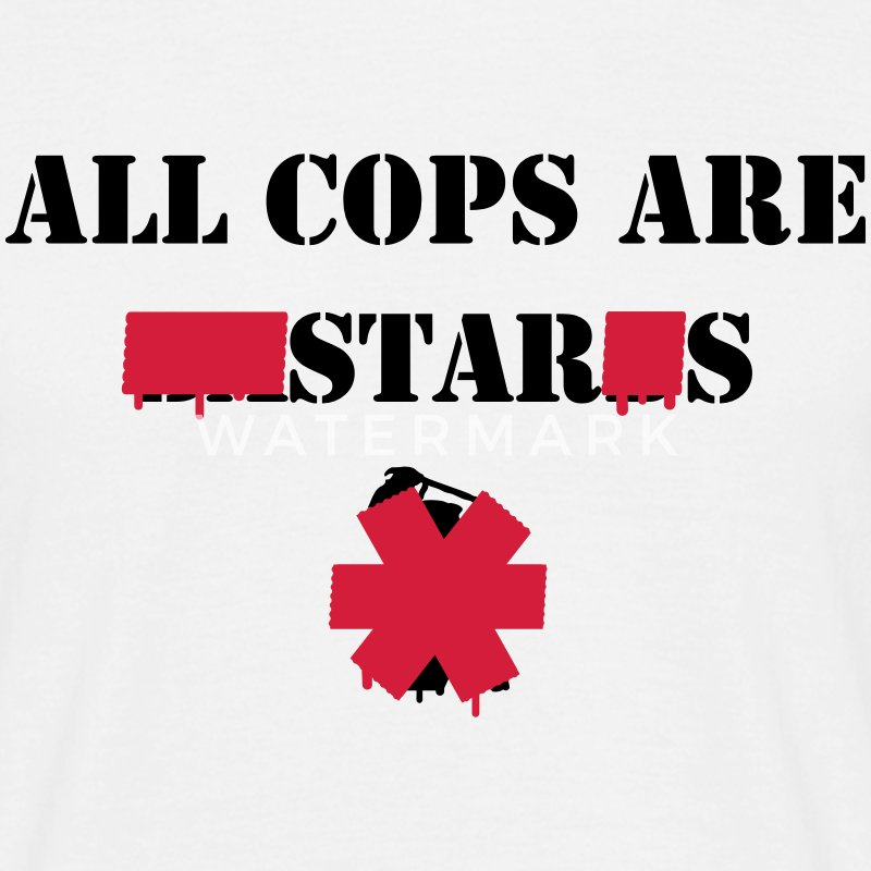ALL COPS ARE STARS - Men's T-Shirt