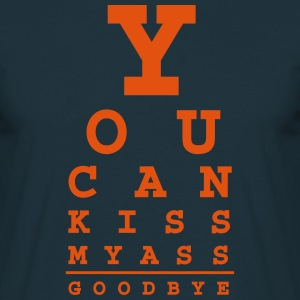 you can kiss my ass good bye - T-shirt herr