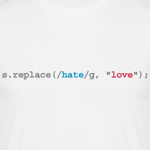 replace hate with love - T-shirt herr