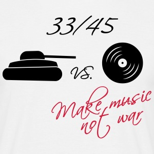 33  / 45 - make music not war - Herre-T-shirt