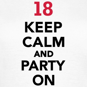 Keep calm 18 Geburtstag T-Shirts - Frauen T-Shirt