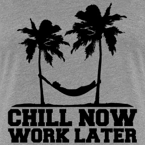 Chill Now Worklater hammock beach palm trees sea T-Shirts - Women's Premium T-Shirt