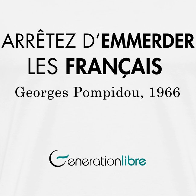 Arrêter d'emmerder les Français !