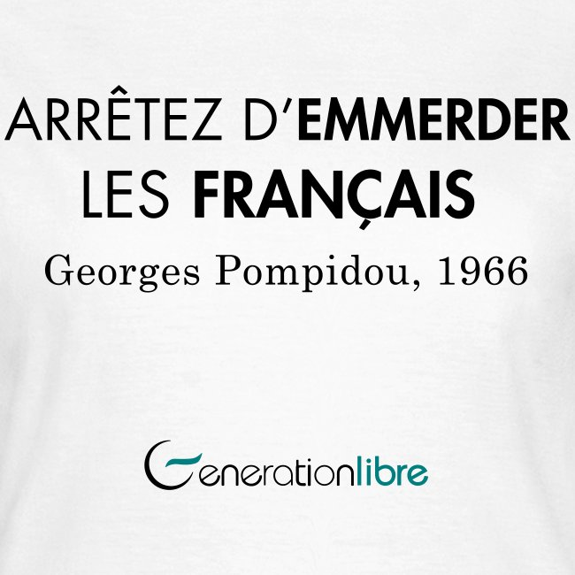 Arrêtez d'emmerder les Français !