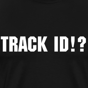 Track ID - NDYD on the Back - Männer Premium T-Shirt