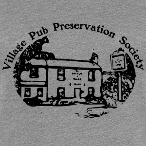 Village Pub Preservation Society - Women's Premium T-Shirt