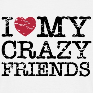 I Heart My Crazy Friends Camisetas - Camiseta hombre
