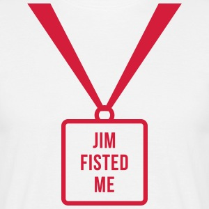 Jim Fisted Me - Men's T-Shirt