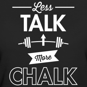 Less Talk More Chalk T-Shirts - Women's Organic T-shirt