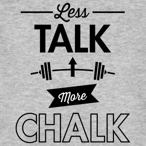 Less Talk More Chalk Camisetas - Camiseta ecológica hombre