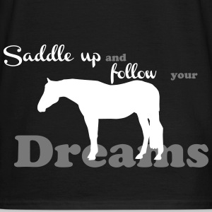 Saddle up - follow your dreams T-shirts - Herre-T-shirt