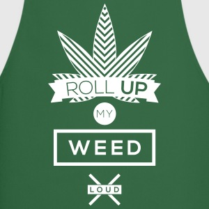 Green roll up my weed loud  Aprons - Cooking Apron
