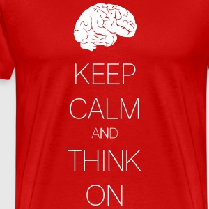 keep calm and think on T-shirts - Mannen Premium T-shirt
