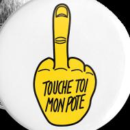 Motif ~ Touche toi mon pote