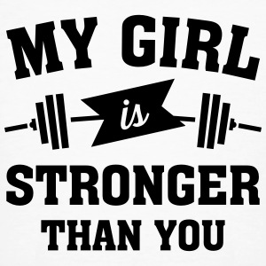 My Girls Is Stronger Than You T-shirts - Ekologisk T-shirt herr