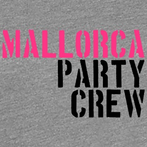Mallorca Party Crew Design Team Tee shirts - T-shirt Premium Femme