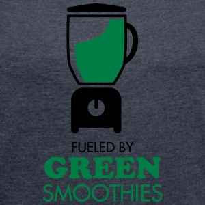 Fueled By Green Smoothies T-shirts - Dame T-shirt med rulleærmer
