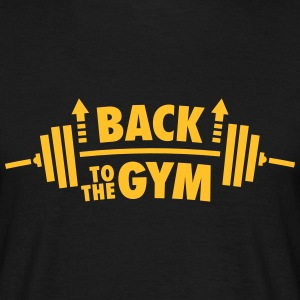 Back To The Gym T-Shirts - Men's T-Shirt
