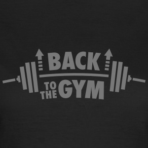 Back To The Gym T-shirts - Vrouwen T-shirt