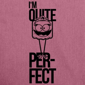 i am quite perfect, girl perfectionism Bags & Backpacks - Shoulder Bag made from recycled material