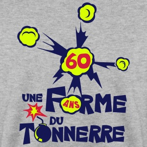 60 ans une forme du tonnerre anniversair Sweat-shirts - Sweat-shirt Homme