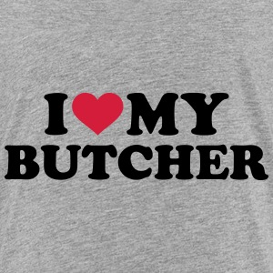 I love my butcher T-Shirts - Teenager Premium T-Shirt