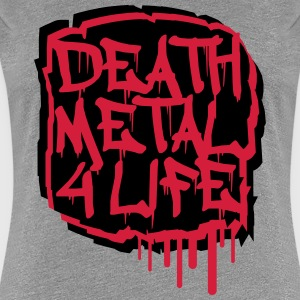Death Metal 4 Life Graffiti T-skjorter - Premium T-skjorte for kvinner