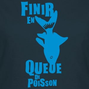 finir queue poisson expression Tee shirts - T-shirt Femme