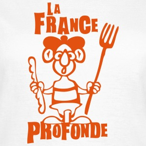 France profonde expression  Tee shirts - T-shirt Femme