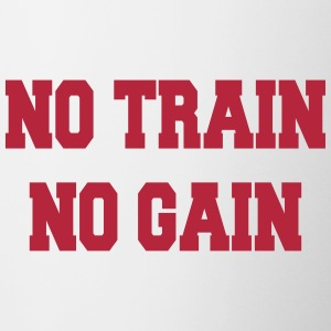 No train no gain Bottles & Mugs - Contrasting Mug