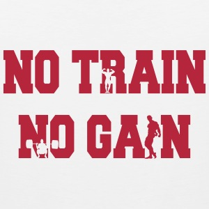No train no gain Canotte - Canotta premium da uomo