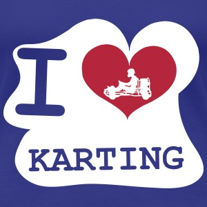 I Love Karting T-Shirts - Women's Premium T-Shirt