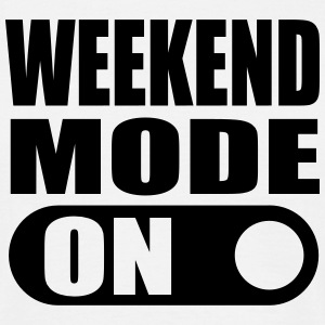 weekend mode on T-Shirts - Men's T-Shirt