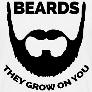 Beards Grow On You T-Shirts - Men's T-Shirt