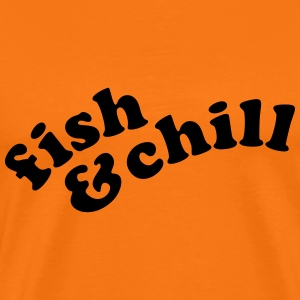 fish & chill (b, 1c) T-Shirts - Men's Premium T-Shirt