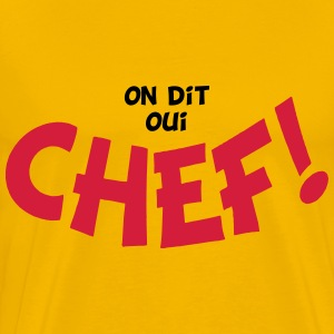 On dit oui chef 2 couleurs T-shirts - Herre premium T-shirt
