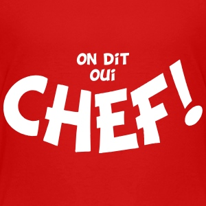 On dit oui chef mono Tee shirts - T-shirt Premium Ado