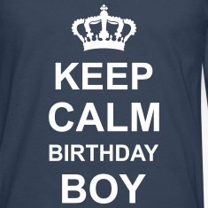 keep_calm_birthday_boy_g1 Long sleeve shirts