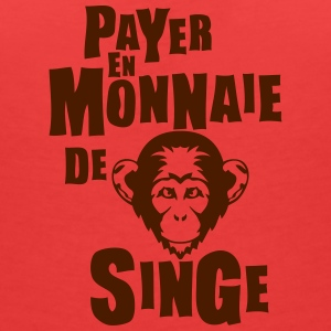 payer monnaie singe expression Tee shirts - T-shirt col V Femme