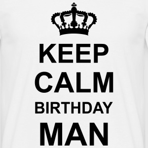 keep_calm_birthday_man_g1 T-Shirts - Men's T-Shirt