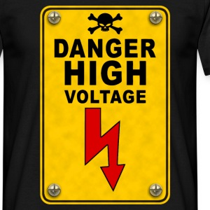 danger high voltage T-Shirts - Männer T-Shirt