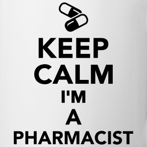 Keep calm I'm a pharmacist Flaschen & Tassen - Tasse