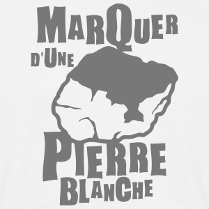 marquer pierre blanche expression Tee shirts - T-shirt Homme