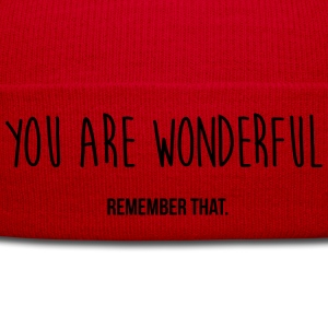 you are wonderful - remember that Caps & Hats - Winter Hat
