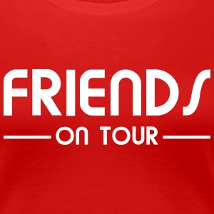 Friends on Tour T-Shirts - Frauen Premium T-Shirt